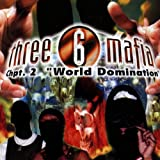 "Chapter 2 World Dominationvon ""Three 6 Mafia"""