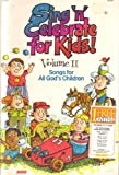 img - for Sing 'n' Celebrate for Kids Volume II Songs for All God's Children book / textbook / text book