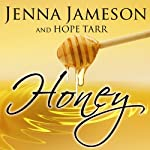 Honey: Fate, Book 2 | Jenna Jameson,Hope Tarr