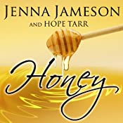 Honey: Fate, Book 2 | Jenna Jameson, Hope Tarr