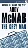 The Grey Man (Quick Reads)