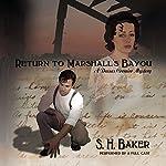 Return to Marshall's Bayou: A Dassas Cormier Mystery, Book 1   S. H. Baker