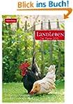 Landleben Wochenplaner 2015: Der Plan...