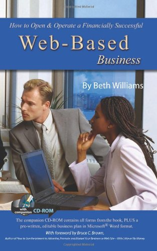 How to Open & Operate a Financially Successful Web-Based Business: With Companion CD-ROM