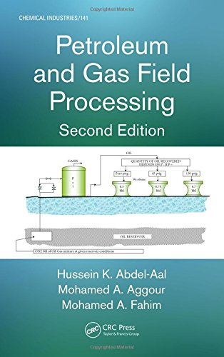 Petroleum and Gas Field Processing, Second Edition (Chemical Industries)