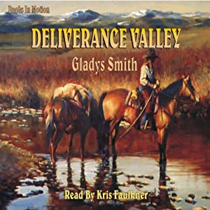 Deliverance Valley | [Gladys Smith]
