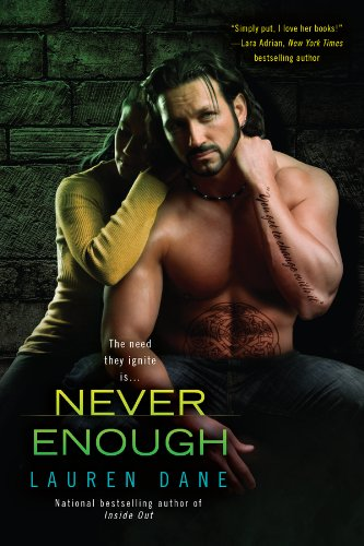 Never Enough (A Brown Family Novel) by Lauren Dane