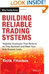 Building Reliable Trading Systems: Tr...