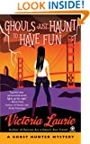 Ghouls Just Haunt to Have Fun (Ghost Hunter Mysteries, No. 3)