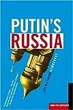 Putin's Russia: Life in a Failing Democracy