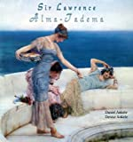 img - for Sir Lawrence Alma-Tadema: 175+ Classical Masterpieces book / textbook / text book
