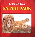 Let's Go to a Safari Park (074515042X) by Amos, Janine