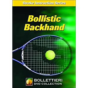 Bollettieri&#39;s Stroke Instruction Series: Bollistic Backhand movie