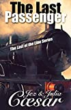 img - for The Last Passenger (The Last of the Line Book 1) book / textbook / text book