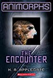 img - for Animorphs #3: The Encounter book / textbook / text book