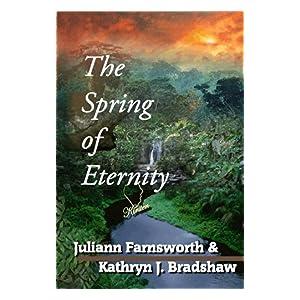 The Spring of Eternity: A Christian Romance Novel (Talon Family)