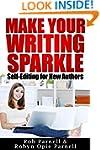 Make Your Writing Sparkle: Self-Editi...