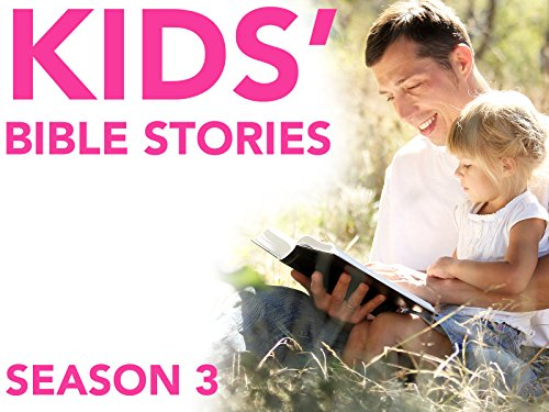 Kids' Bible Stories - Season 3