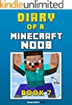 Diary of a Minecraft Noob: Book 7 [An...