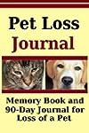 Pet Loss Journal: Memory Book and 90...