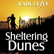 Sheltering Dunes: Provincetown Tales, Book 7 |  Radclyffe