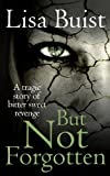 But Not Forgotten (The Chamber Series Book 1)