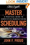 Master Scheduling: A Practical Guide...