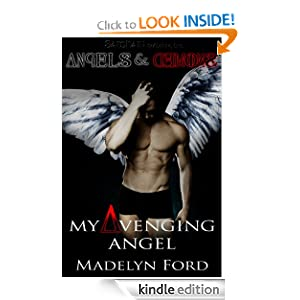 My Avenging Angel: Angels and Demons Madelyn Ford