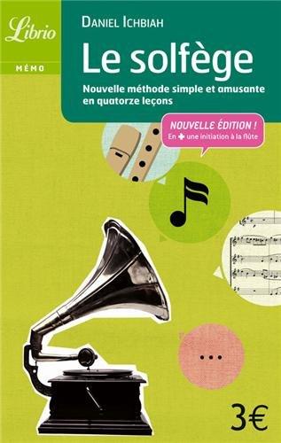 Solfège : Nouvelle méthode simple et amusante en quatorze leçons
