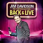 Jim Davidson - Back and Live (No Further Action) | Jim Davidson