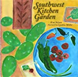 img - for Southwest Kitchen Garden book / textbook / text book