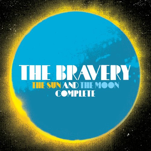 The Bravery - The Sun And The Moon Complete [2 CD] - Zortam Music