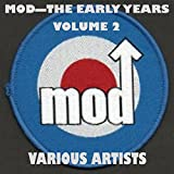 Mod - The Early Years - Vol. 2