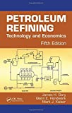 img - for Petroleum Refining: Technology and Economics, Fifth Edition book / textbook / text book