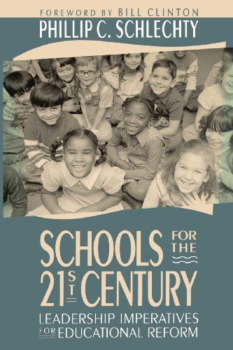Schools for the 21st Century: Leadership Imperatives for...