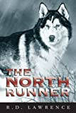 img - for The North Runner book / textbook / text book