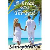 A Break With The Pastby Shirley Heaton