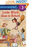 Little Witch Goes to School (Step-Into-Reading, Step 3)