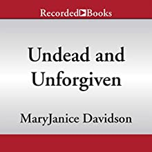 Undead and Unforgiven (       UNABRIDGED) by MaryJanice Davidson Narrated by Nancy Wu