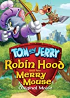 Tom and Jerry Robin Hood and his Merry Mouse