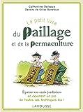 Le petit livre du paillage et de la permaculture...