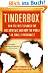 Tinderbox: How the West Sparked the A...
