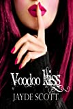 Voodoo Kiss (Ancient Legends Book 3) (English Edition)