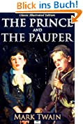 The Prince and the Pauper (Classic Illustrated Edition) (English Edition)