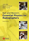 img - for Ball and Moore's Essential Physics for Radiographers book / textbook / text book