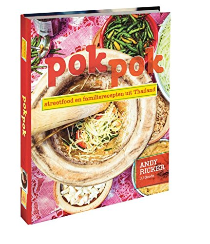 Pok Pok / druk 1: streetfood en familierecepten uit Thailand