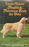 Health and Nutrition Book for Pets (0722506651) by Clark, Linda