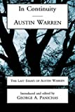 IN CONTINUITY: AUSTIN WARREN (0865545014) by Panichas, George A.