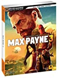 Cover of Max Payne 3 Signature Series Guide by Brady Games 074401381X