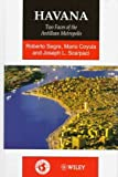 img - for Havana: Two Faces of the Antillean Metropolis (World Cities Series) by Roberto Segre (1997-08-03) book / textbook / text book